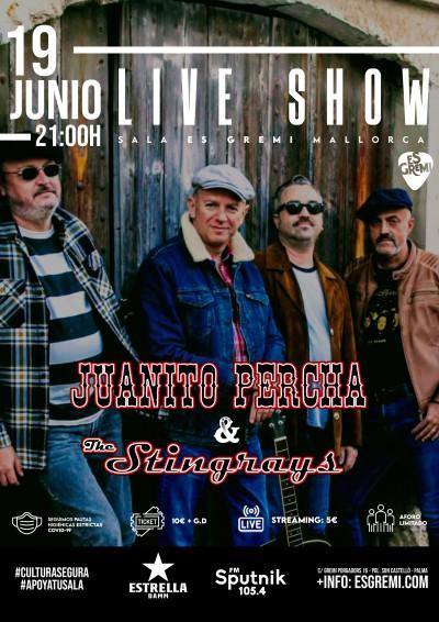 JUANITO PERCHA & THE STINGRAYS