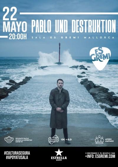 PABLO UND DESTRUKTION