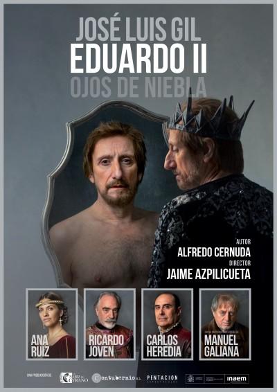 EDUARDO II, OJOS DE NIEBLA. XXVII MUESTRA DE TEATRO DE OTOÑO, 2021
